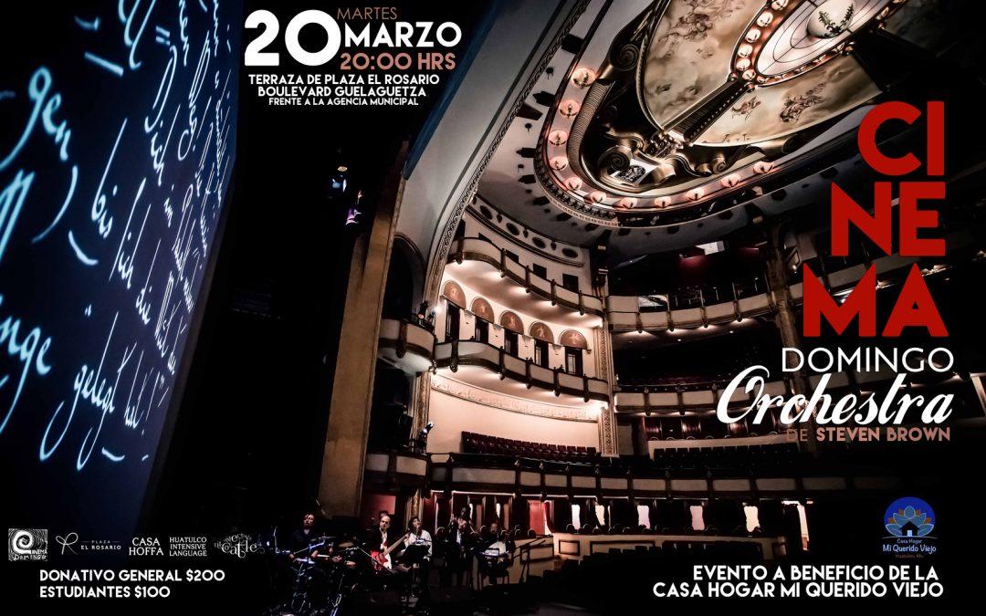 Cinema Domingo Orchestra, en Huatulco