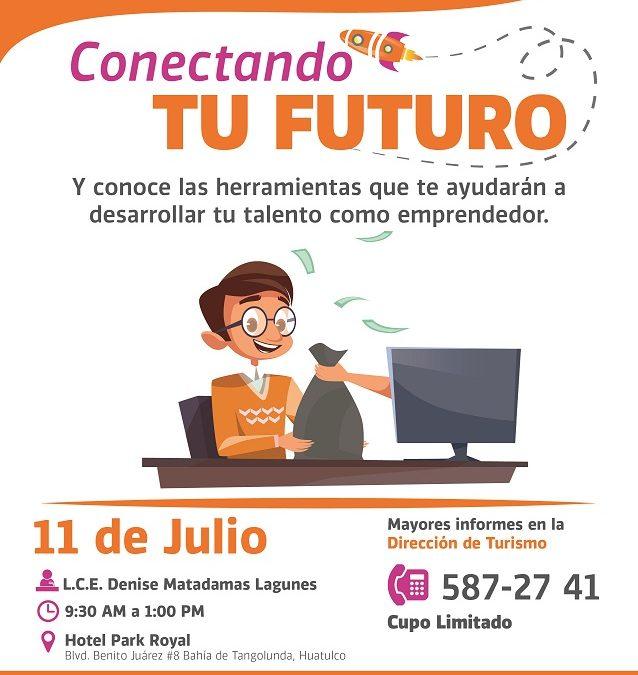 Asiste al curso: Conectando tu futuro