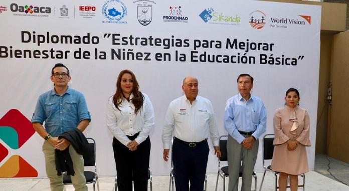 Inicia IEEPO diplomado sobre estrategias para mejorar el bienestar de la niñez en la educación básica