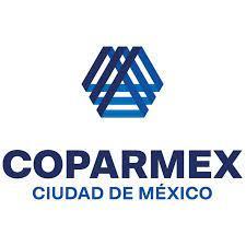 COPARMEX CDMX solicita al Gobierno de la Ciudad instalar Mesa de Alto Nivel para impulsar la urgente recuperación